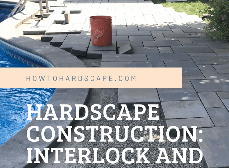 Hardscape Construction_ Interlock and Retaining Wall Hardscape Installation