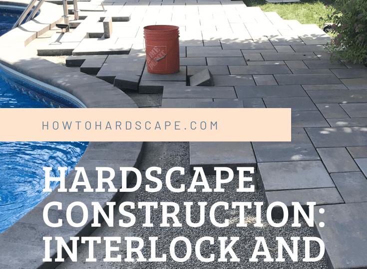 Hardscape Construction_ Interlock and Retaining Wall Hardscape Installation