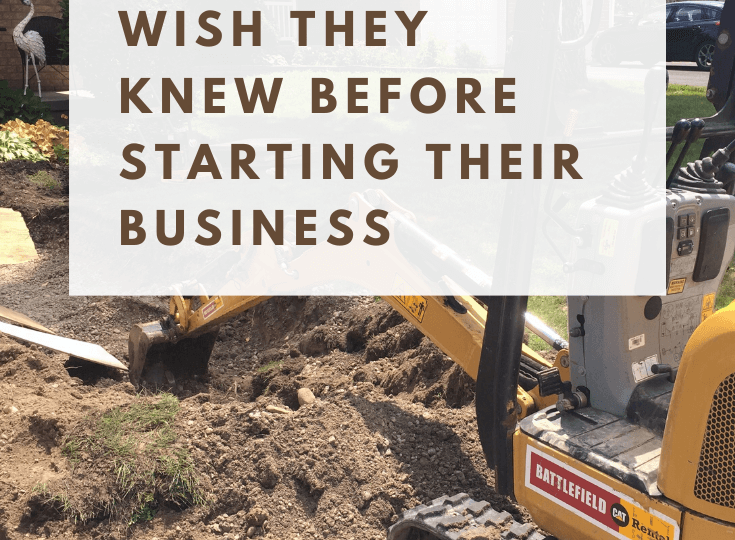 Things Landscapers Wish They Knew Before Starting Their Business