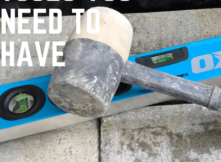 Hardscaping Tools You Need To Have