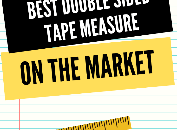 Best Double Sided Tape Measure on the Market