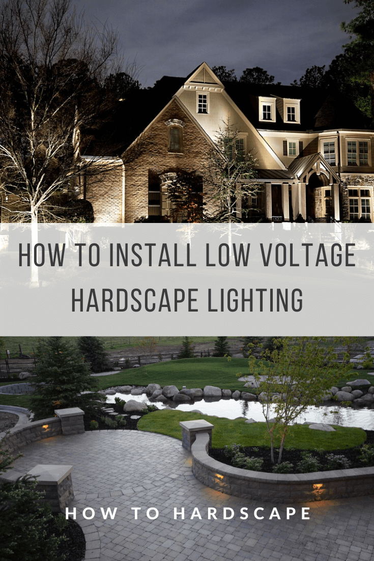 How to Install Low Voltage Hardscape Lighting