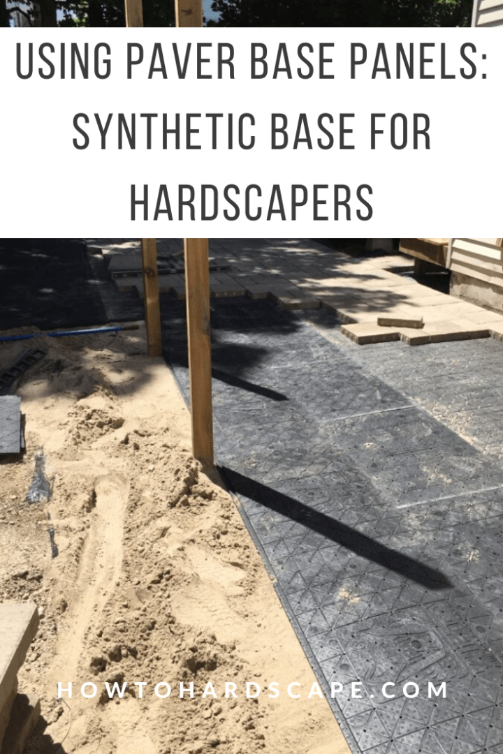 Using Paver Base Panels Synthetic Base For Hardscapers How To Hardscape