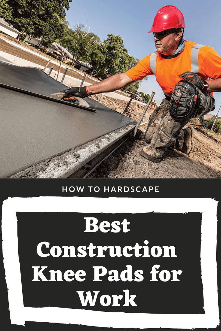 Best Construction Knee Pads for Work