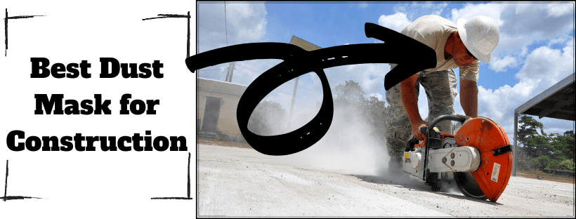 Best Dust Mask for Construction