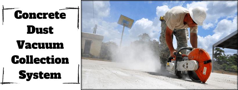 Concrete Dust Vacuum Collection System