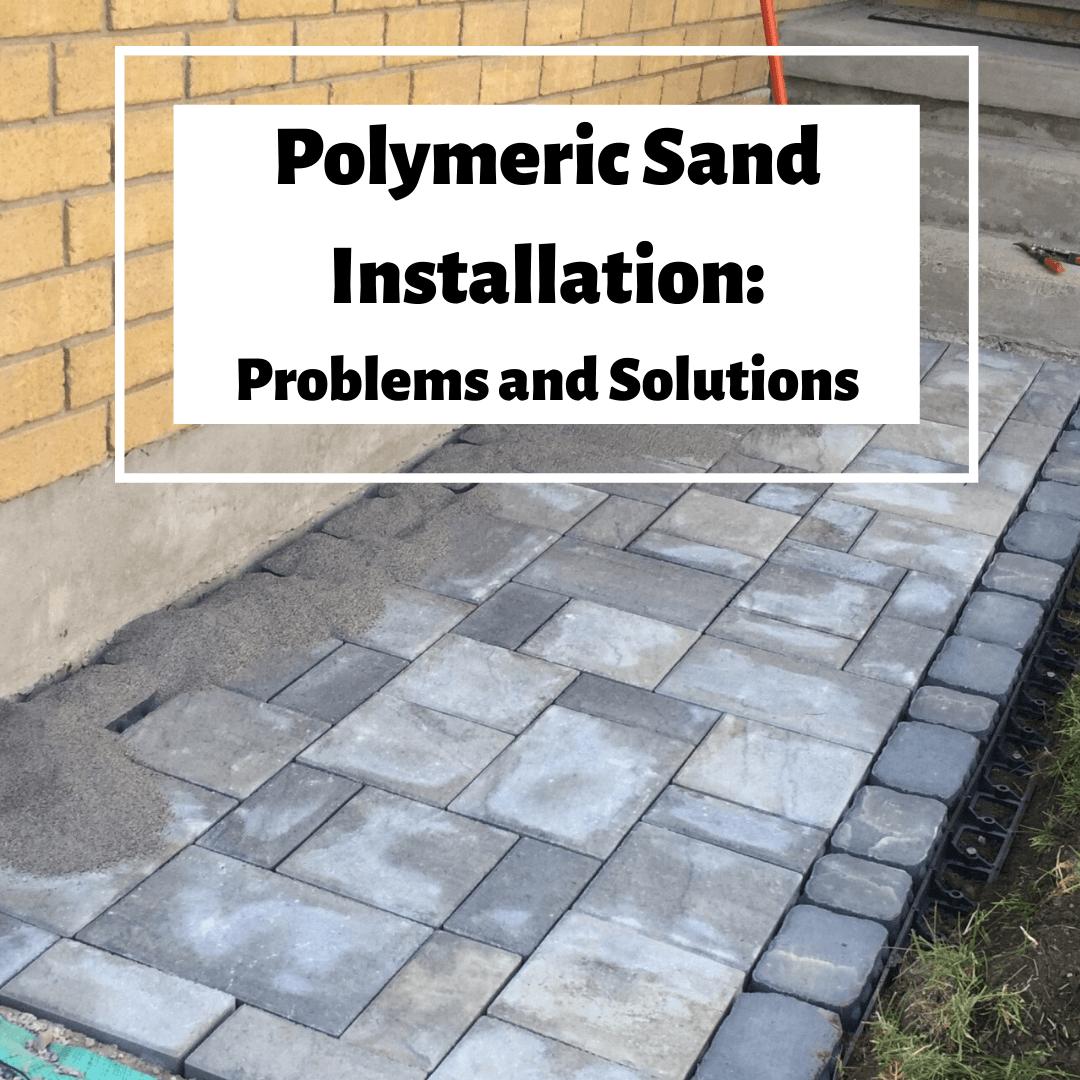 Polymeric Sand Installation
