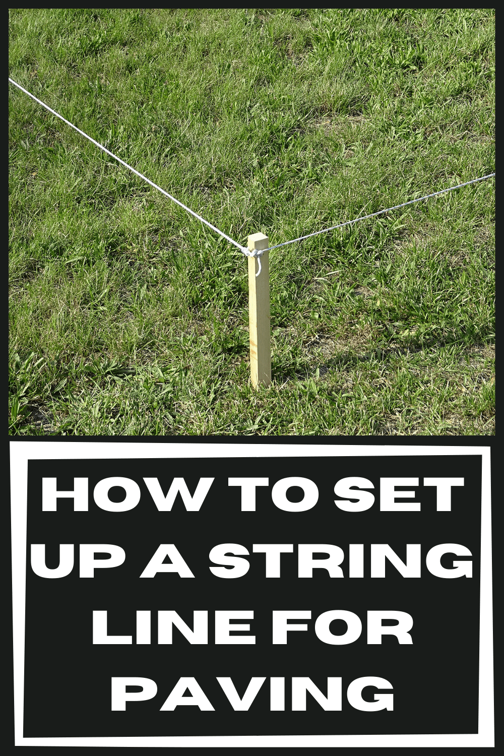 how-to-set-up-a-string-line-for-paving